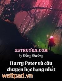 Harry Poter Và Câu Chuyện Học Hạng Nhất