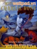 Charlie Bone lúc nửa đêm (Tập 1)