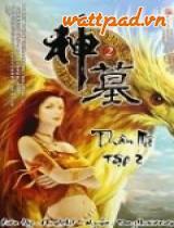 Thần Mộ ( Tru Ma ) 2